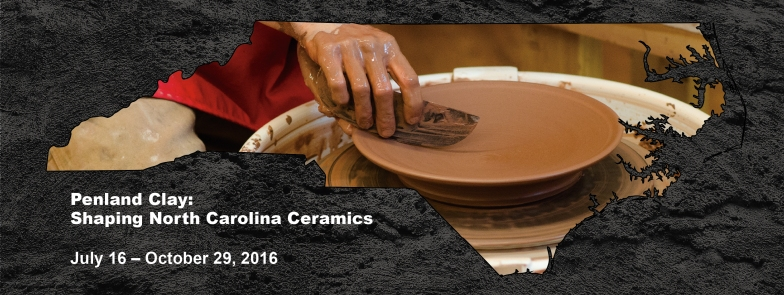 Penland Clay: Shaping North Carolina Ceramics (July 16 - October 29, 2016)